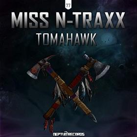 MISS N-TRAXX - TOMAHAWK